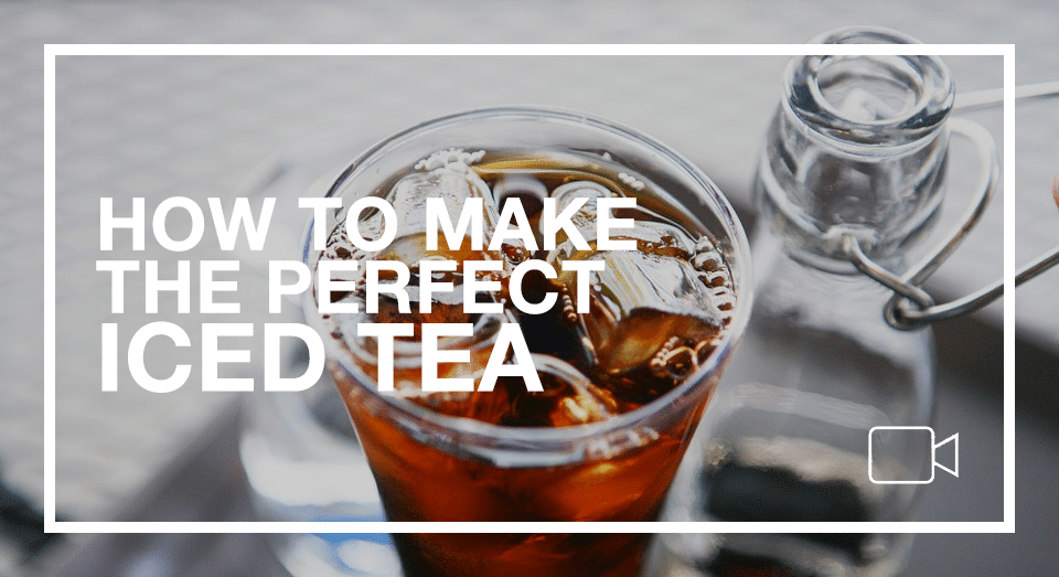 The Perfect Iced Tea