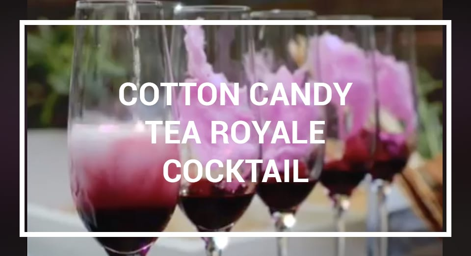 "Cotton Candy ""Tea Royale"" Cocktail"