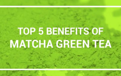 Top 5 Benefits of Matcha Green Tea