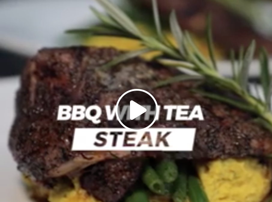 (Video) BBQ with Tea! Steak