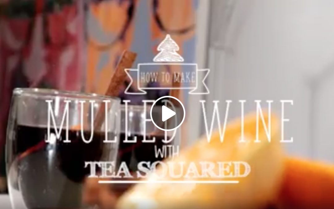 (Video) How To Make Tea Infused Mulled Wine